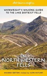 The North Western Fells by Alfred Wainwright