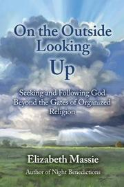 On the Outside Looking Up by Elizabeth Massie