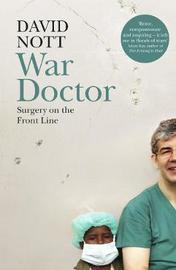 War Doctor by David Nott