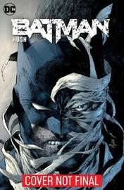 Batman: Hush: DC Essential Edition by Jeph Loeb