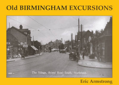 Old Birmingham Excursions by Eric Armstrong image