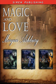 Magic and Love [The Prince and the Single Mom by Morgan Ashbury image