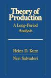 Theory of Production by Heinz D Kurz