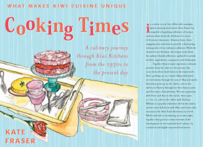 Cooking Times by Kate Fraser