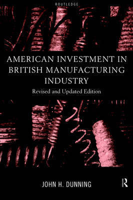 Foreign Direct Investment and Governments by John H Dunning