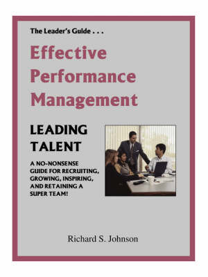 Effective Performance Management by Richard S. Johnson