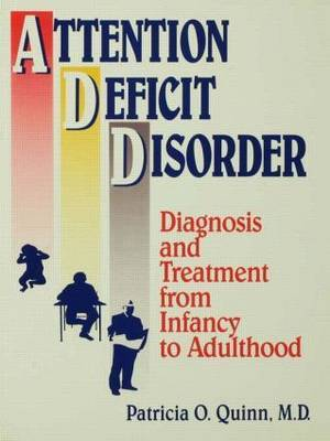 Attention Deficit Disorder by Patricia O Quinn