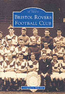 Bristol Rovers Football Club by Keith Brookman