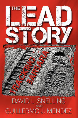 The Lead Story: Tracking Barbara by David L. Snelling