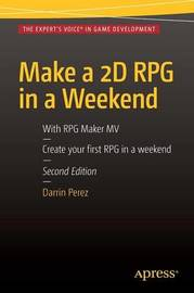 Make a 2D RPG in a Weekend by Darrin Perez