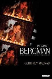 Ingmar Bergman by Geoffrey Macnab