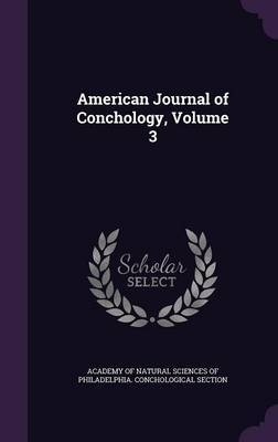 American Journal of Conchology, Volume 3