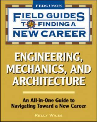 Engineering, Mechanics, and Architecture by Kelly Wiles image