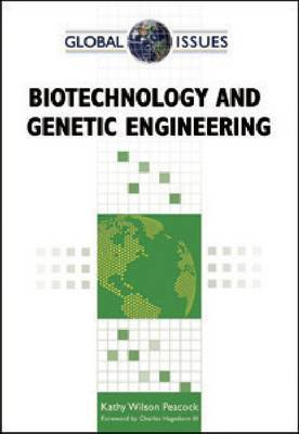 Biotechnology and Genetic Engineering by Kathy Wilson Peacock image