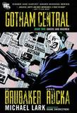 Gotham Central TP Book 02 Jokers And Madmen by Ed Brubaker