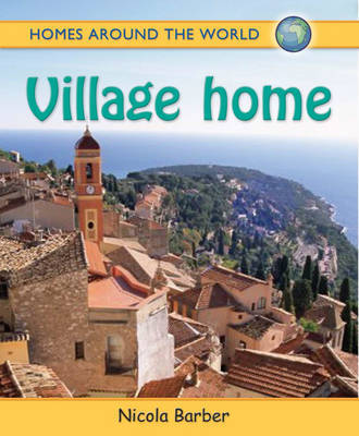 Homes Around the World: Village Home by Nicola Barber image