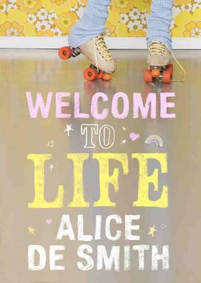 Welcome to Life by Alice de Smith image