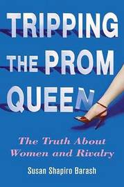 Tripping the Prom Queen by Susan Shapiro Barash image