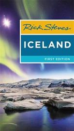 Rick Steves Iceland (First Edition) by Rick Steves