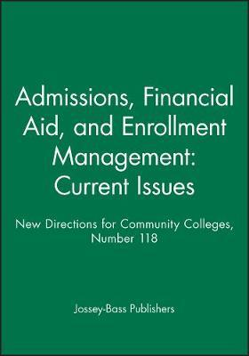 Admissions, Financial Aid, and Enrollment Management: Current Issues by Jossey-Bass Publishers image