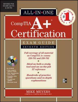 CompTIA A+ Certification All-in-one Exam Guide: Exams 220-701 and 220-702 by Michael Meyers image