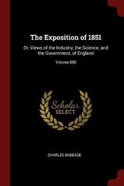 The Exposition of 1851 by Charles Babbage image