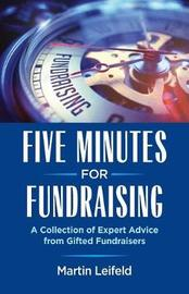 Five Minutes for Fundraising by Martin Leifeld