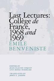 Last Lectures: College De France, 1968 and 1969 by Emile Benveniste