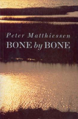 Bone by Bone by Peter Matthiessen image