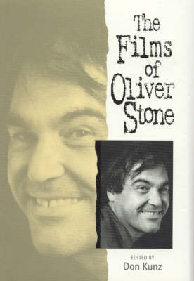 The Films of Oliver Stone by Don Kunz image