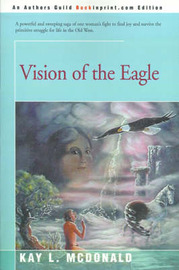 Vision of the Eagle by Kay L. McDonald image