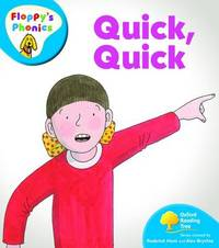 Oxford Reading Tree: Level 2A: Floppy's Phonics: Quick, Quick by Roderick Hunt