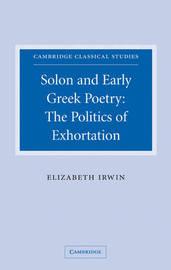 Cambridge Classical Studies by Elizabeth Irwin