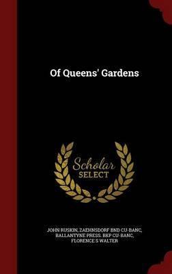 Of Queens' Gardens by John Ruskin