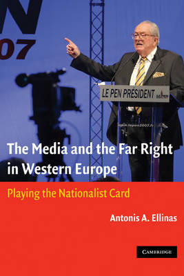 The Media and the Far Right in Western Europe by Antonis A. Ellinas image