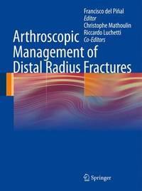 Arthroscopic Management of Distal Radius Fractures image