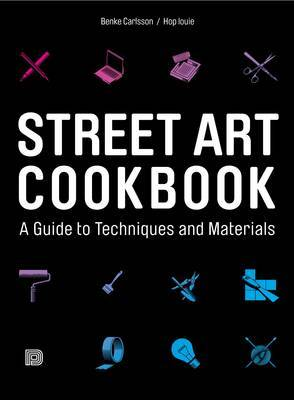 Street Art Cookbook by Benke Carlsson