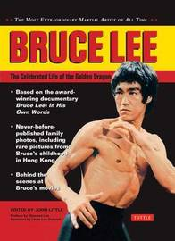 Bruce Lee: The Celebrated Life of the Golden Dragon by John Little image