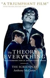 The Theory of Everything: The Screenplay by Anthony McCarten