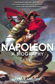 Napoleon by Frank McLynn