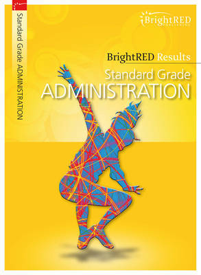 BrightRED Results: Standard Grade Administration by Moira Stephen image