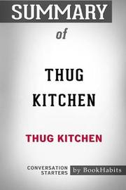 Summary of Thug Kitchen by Thug Kitchen by Bookhabits image