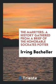 The Marryers by Irving Bacheller image