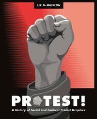 Protest! by Liz McQuiston