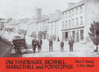 Old Tandragee, Richhill, Markethill and Poyntzpass by Alex F. Young image