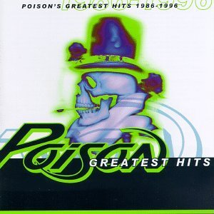 Greatest Hits - Poison 1986 - 1996 by Poison image