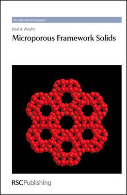 Microporous Framework Solids by Paul A. Wright
