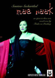 Mae Naak (vocal Score) by Somtow Sucharitkul