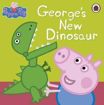 Peppa Pig: George's New Dinosaur by Peppa Pig