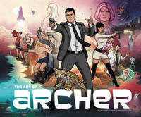 The Art of Archer by Neal Holman